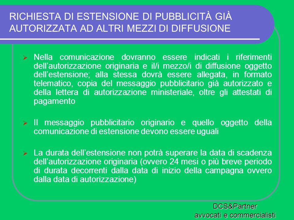 RICHIESTA DI ESTENSIONE DI PUBBLICITÀ GIÀ AUTORIZZATA AD ALTRI MEZZI DI DIFFUSIONE Nella comunicazione dovranno essere indicati i riferimenti dellauto