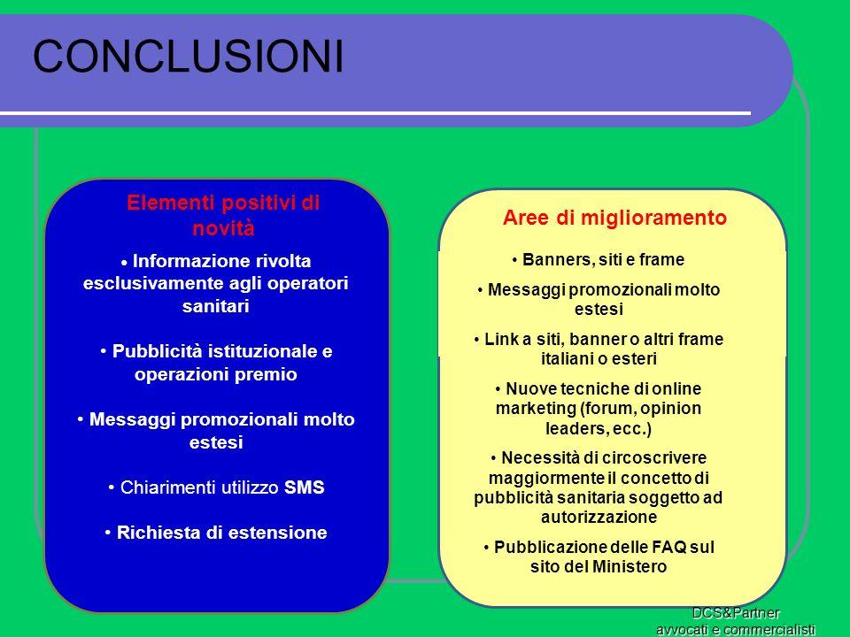Aree di miglioramento Informazione rivolta esclusivamente agli operatori sanitari Pubblicità istituzionale e operazioni premio Messaggi promozionali m