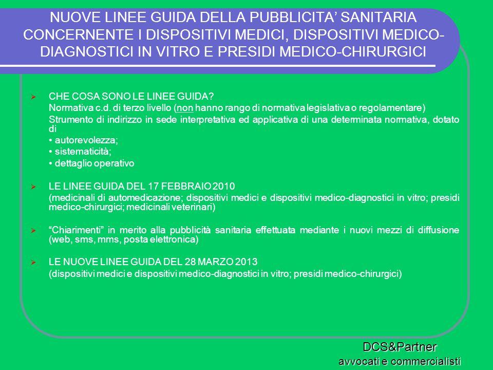NUOVE LINEE GUIDA DELLA PUBBLICITA SANITARIA CONCERNENTE I DISPOSITIVI MEDICI, DISPOSITIVI MEDICO- DIAGNOSTICI IN VITRO E PRESIDI MEDICO-CHIRURGICI CH