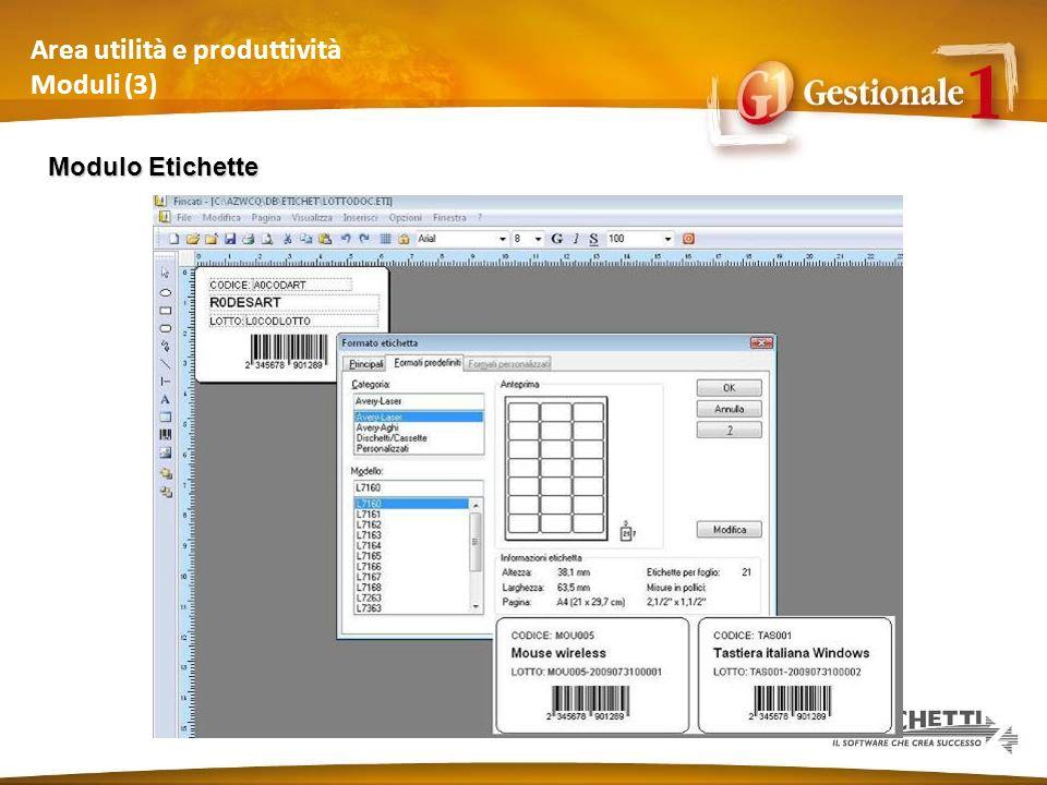 Area utilità e produttività Moduli (3) Modulo Etichette