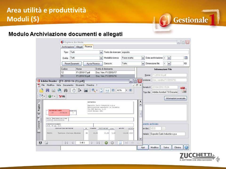 Area utilità e produttività Moduli (5) Modulo Archiviazione documenti e allegati