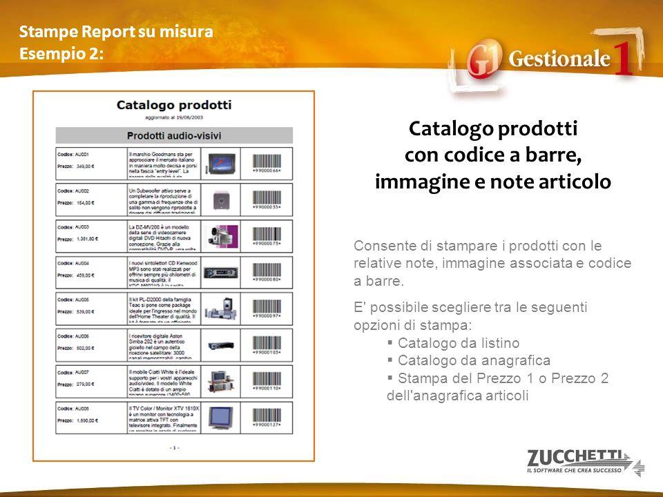 Stampe Report su misura Esempio 2: Catalogo prodotti con codice a barre, immagine e note articolo Consente di stampare i prodotti con le relative note