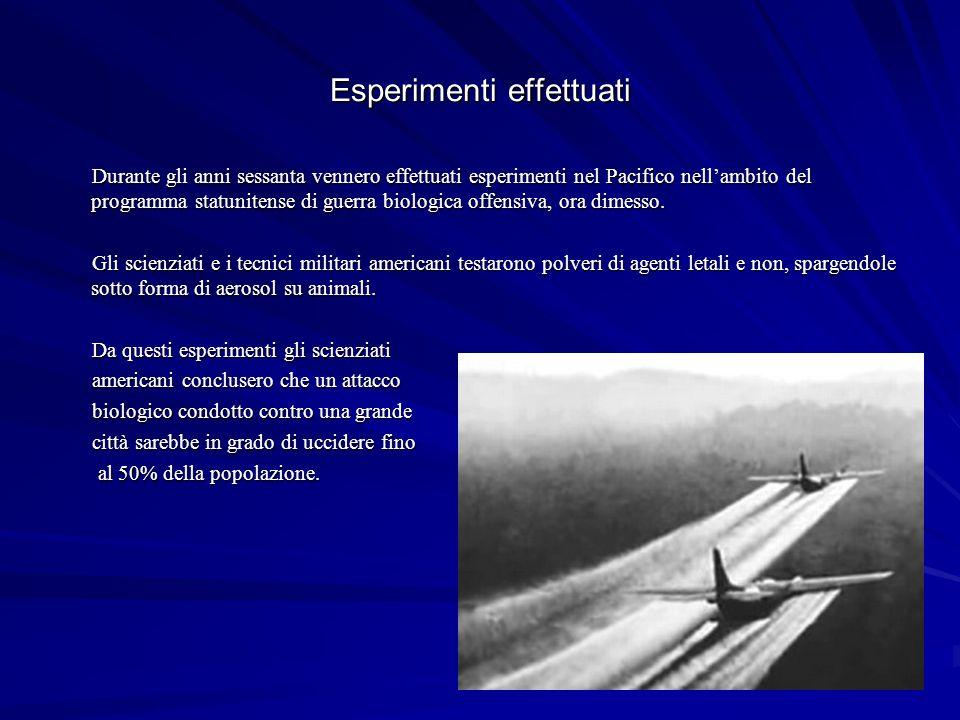 Esperimenti effettuati Durante gli anni sessanta vennero effettuati esperimenti nel Pacifico nellambito del programma statunitense di guerra biologica offensiva, ora dimesso.