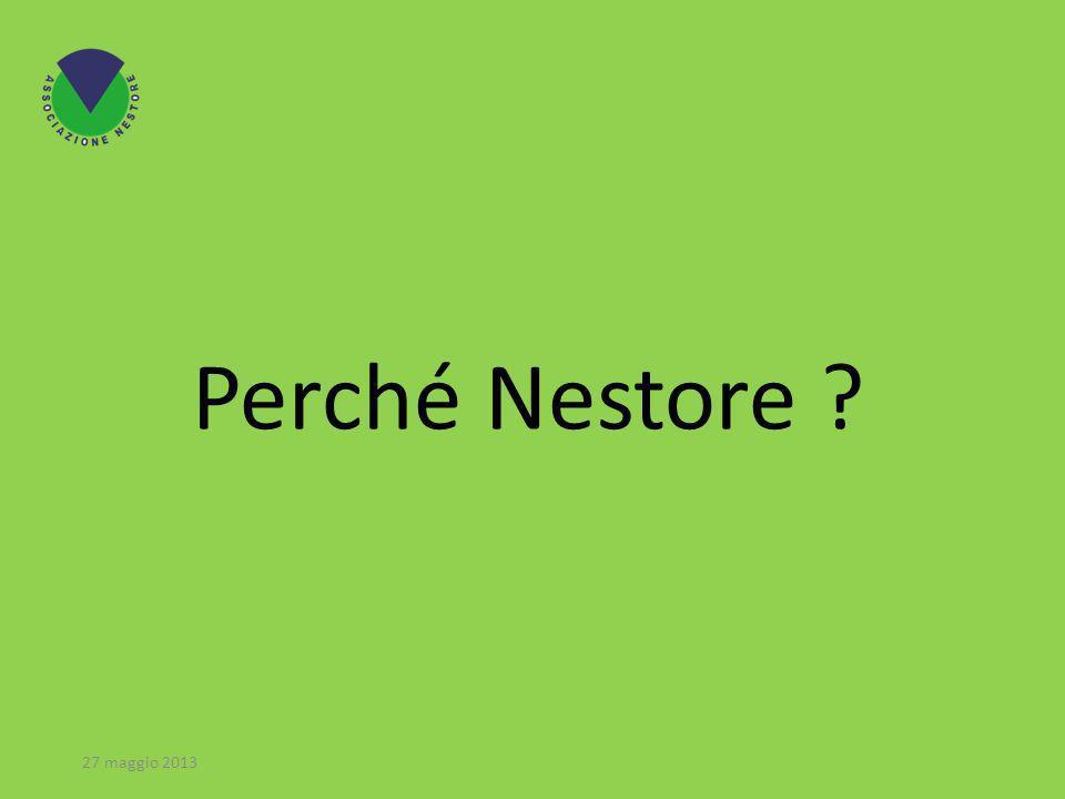 Perché Nestore 27 maggio 2013
