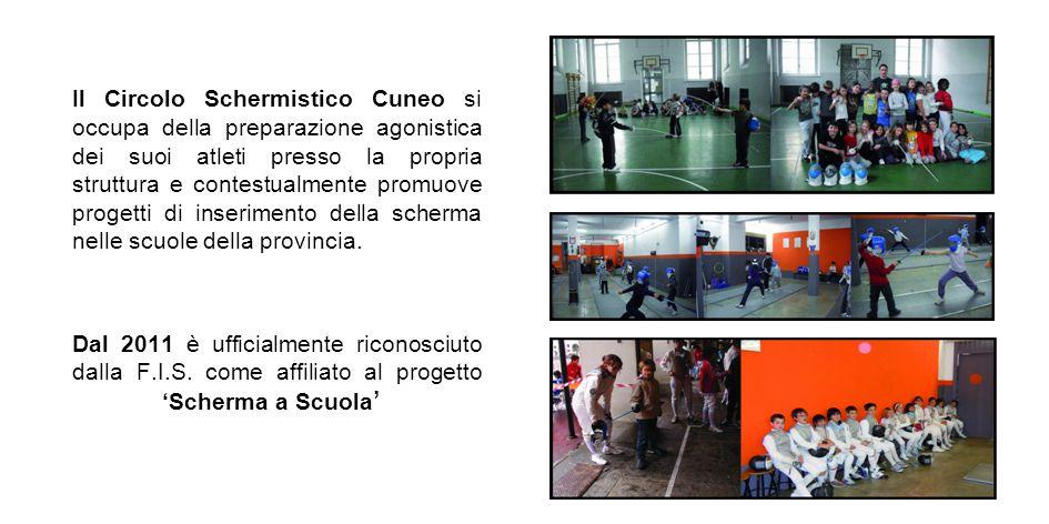 Il Circolo Schermistico Cuneo si occupa della preparazione agonistica dei suoi atleti presso la propria struttura e contestualmente promuove progetti di inserimento della scherma nelle scuole della provincia.