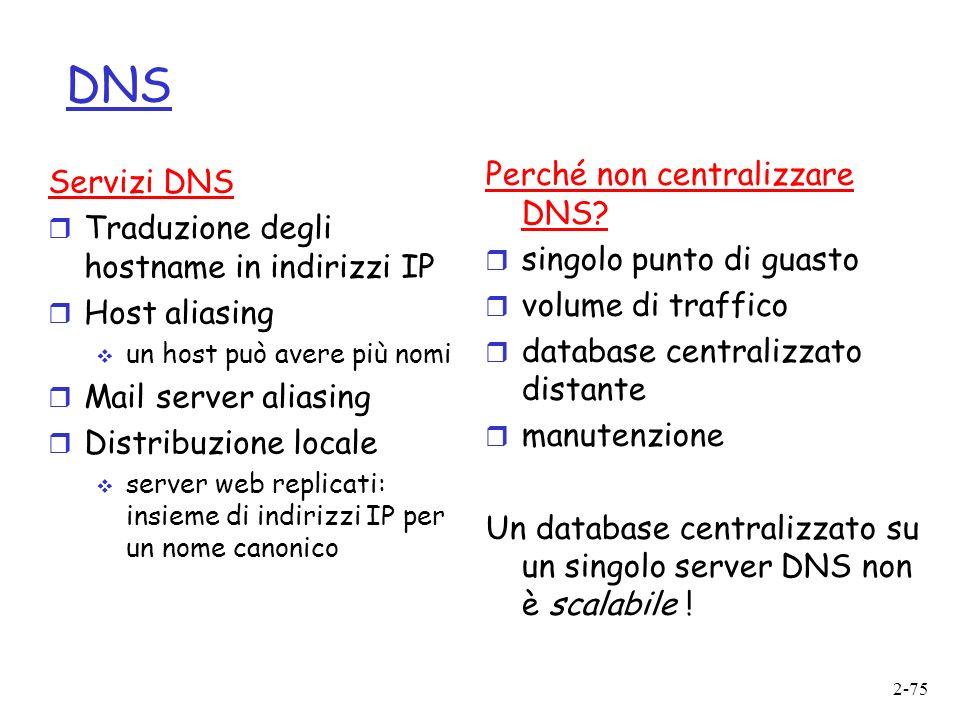 2-75 DNS Perché non centralizzare DNS.