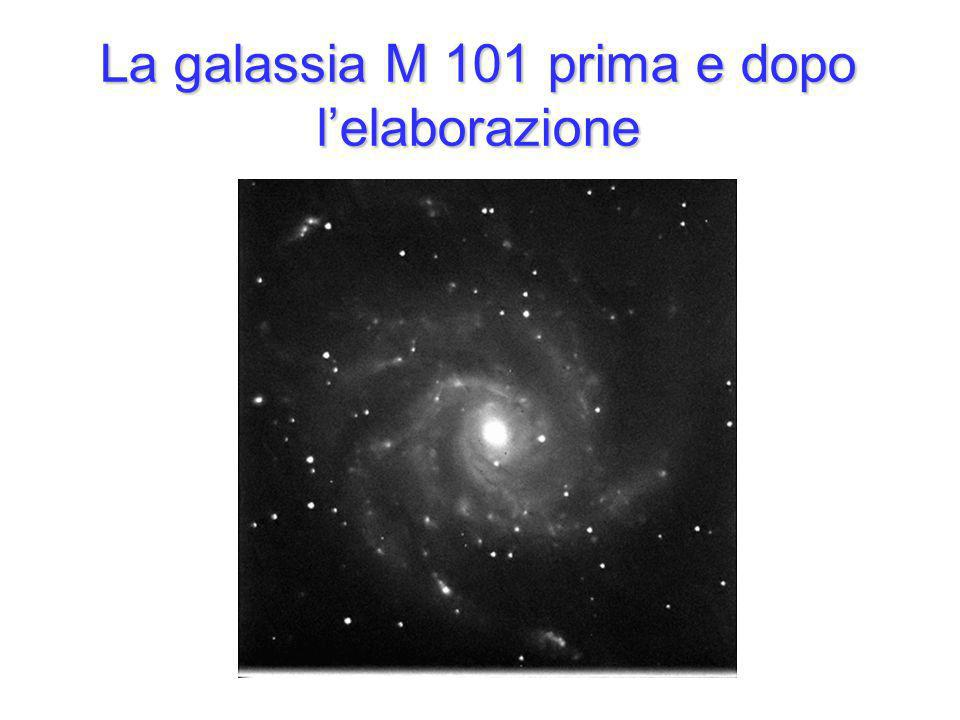 La galassia M 101 prima e dopo lelaborazione