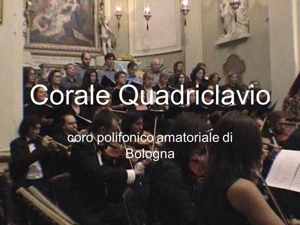 Corale Quadriclavio coro polifonico amatoriale di Bologna