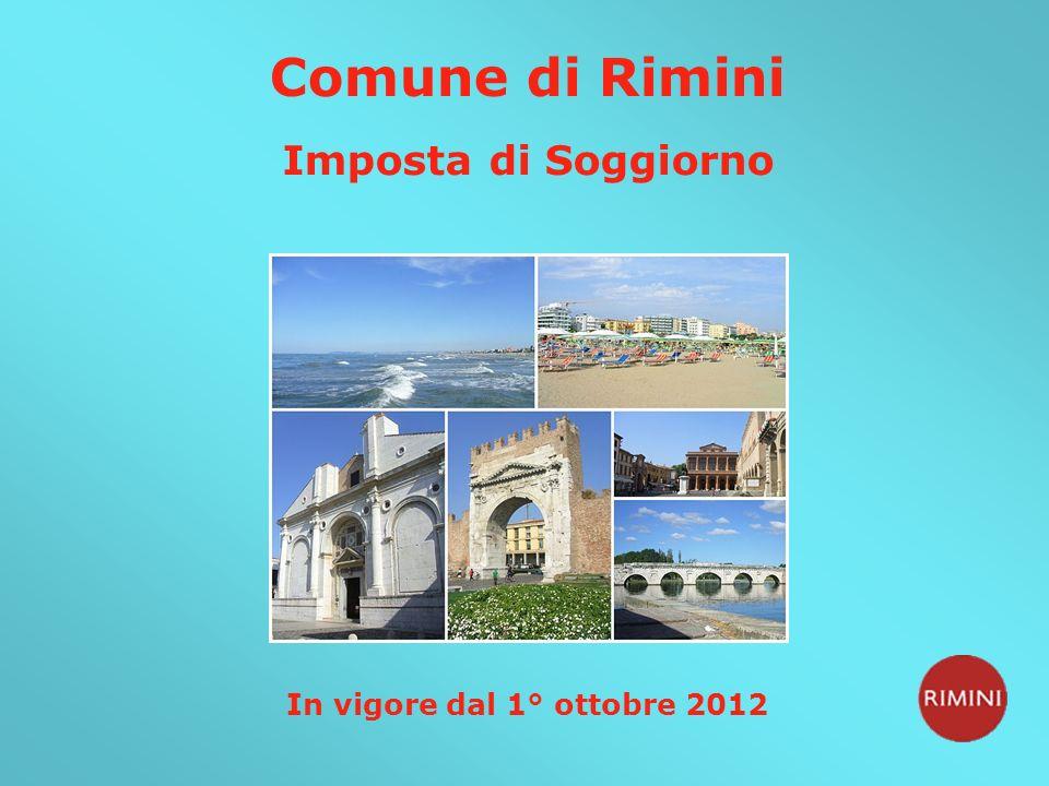 Comune di Rimini Imposta di Soggiorno In vigore dal 1° ottobre 2012