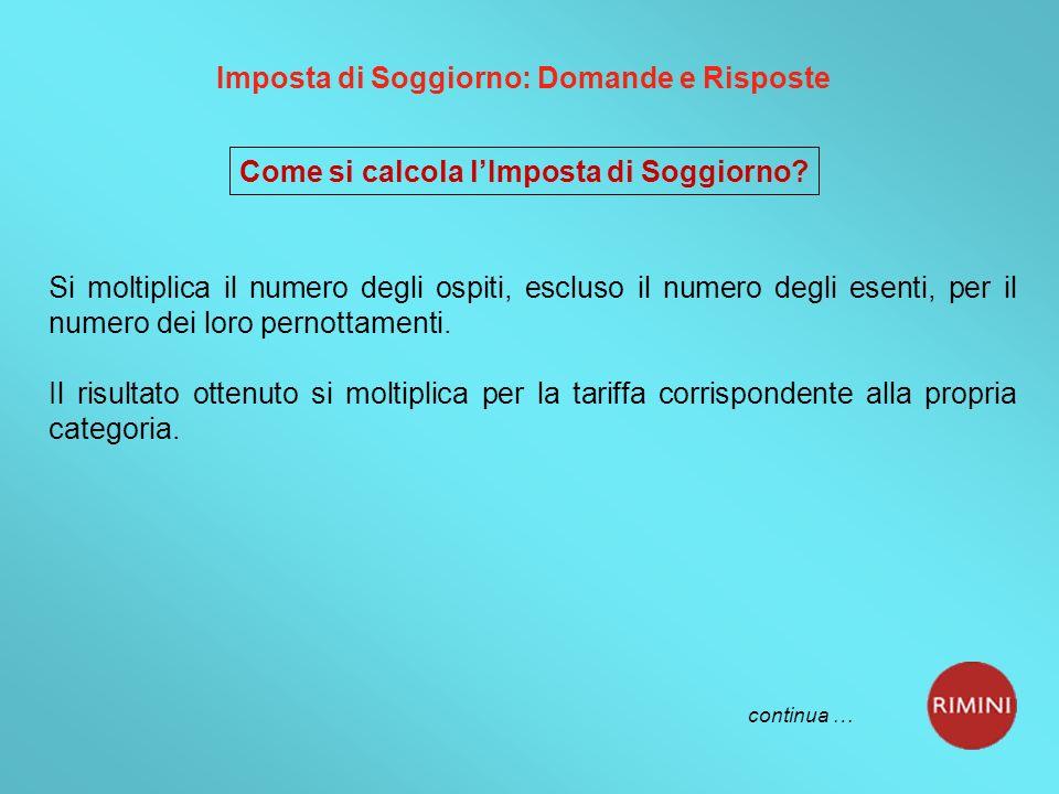Imposta di Soggiorno: Domande e Risposte Come si calcola lImposta di Soggiorno.