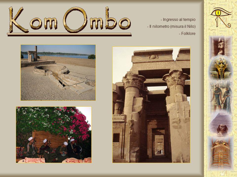 - Assuan - Kom Ombo