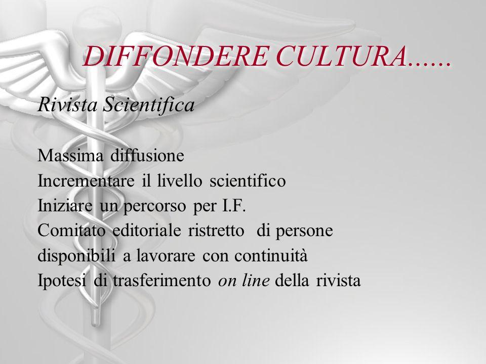 DIFFONDERE CULTURA......