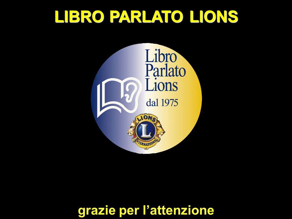 grazie per lattenzione LIBRO PARLATO LIONS