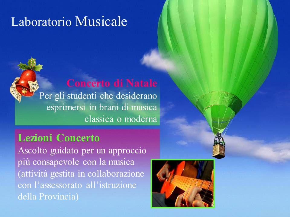 Concerto di Natale Per gli studenti che desiderano esprimersi in brani di musica classica o moderna Lezioni Concerto Ascolto guidato per un approccio
