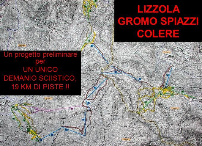 LIZZOLA GROMO SPIAZZI COLERE Un progetto preliminare per UN UNICO DEMANIO SCIISTICO, 19 KM DI PISTE !!
