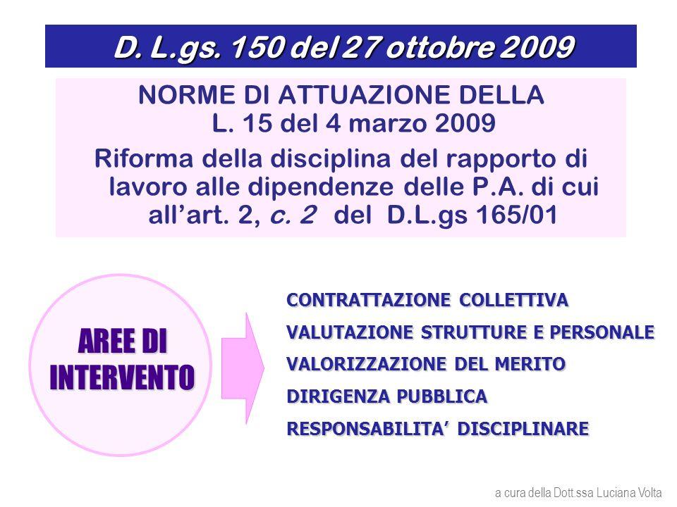 D. L.gs. 150 del 27 ottobre 2009 NORME DI ATTUAZIONE DELLA L.