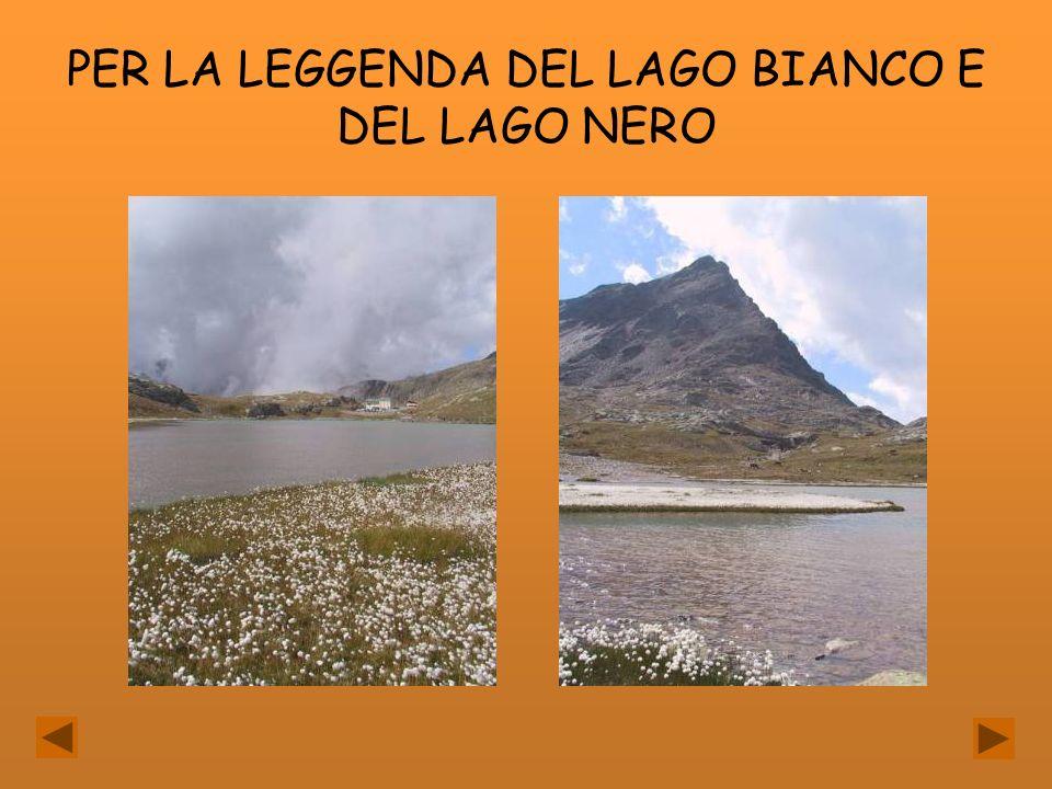 PER LA LEGGENDA DEL LAGO BIANCO E DEL LAGO NERO