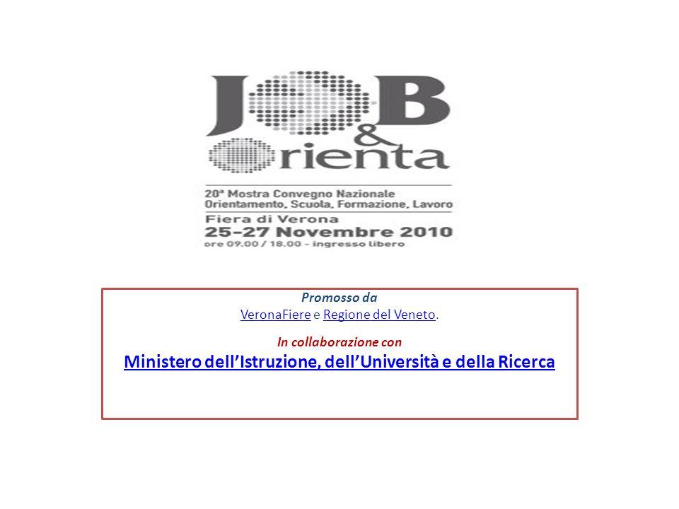 Promosso da VeronaFiereVeronaFiere e Regione del Veneto.