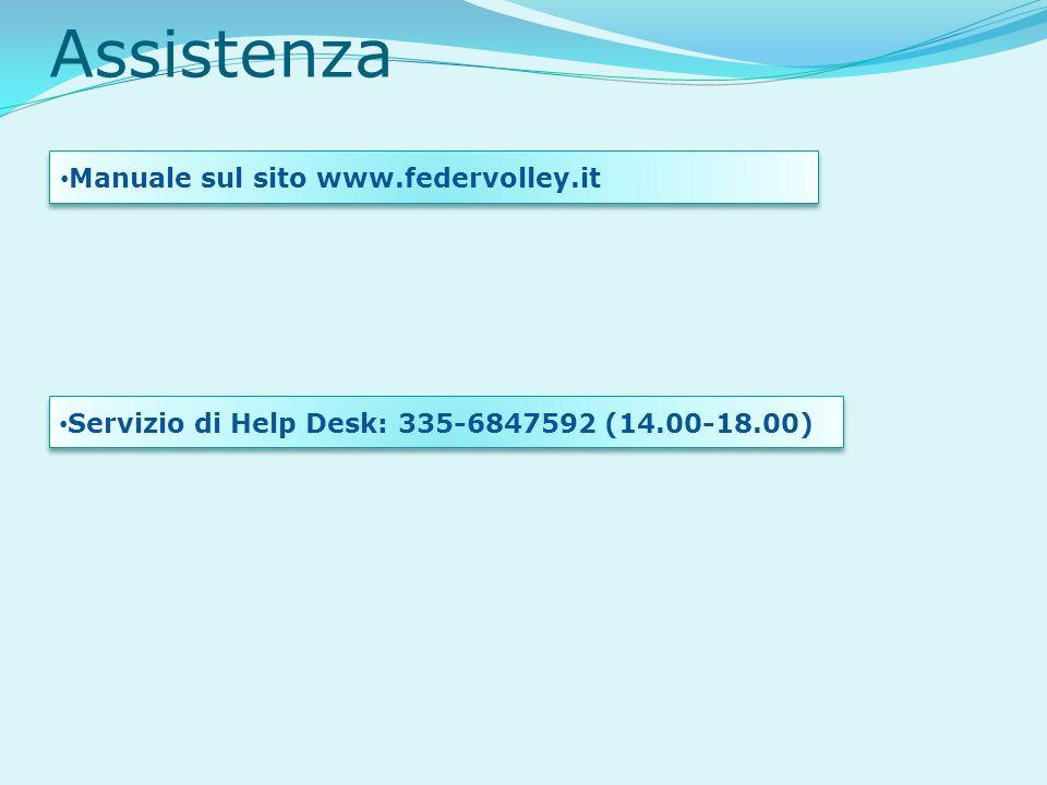 Assistenza Manuale sul sito www.federvolley.it Servizio di Help Desk: 335-6847592 (14.00-18.00)
