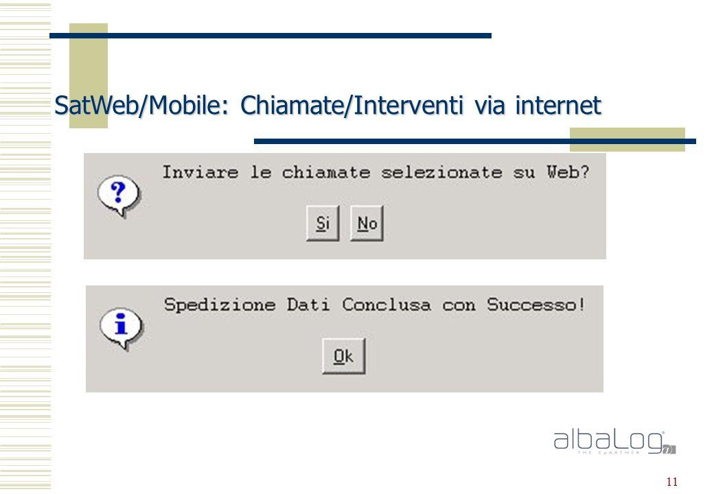 11 SatWeb/Mobile: Chiamate/Interventi via internet