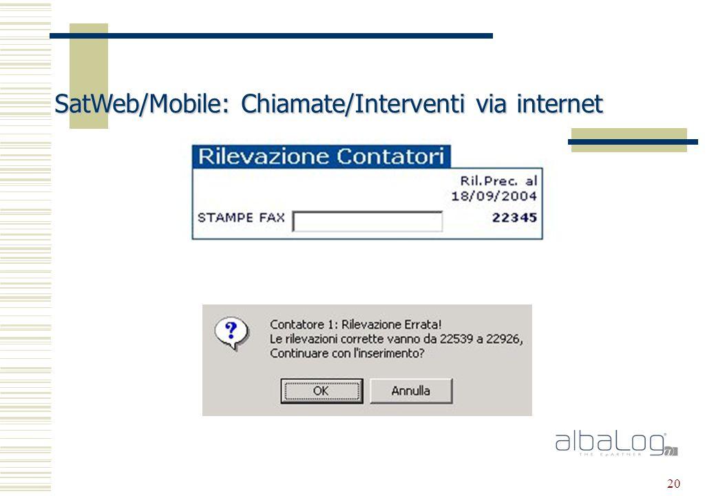 20 SatWeb/Mobile: Chiamate/Interventi via internet