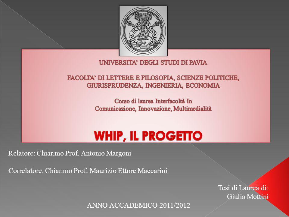 Relatore: Chiar.mo Prof. Antonio Margoni Correlatore: Chiar.mo Prof.