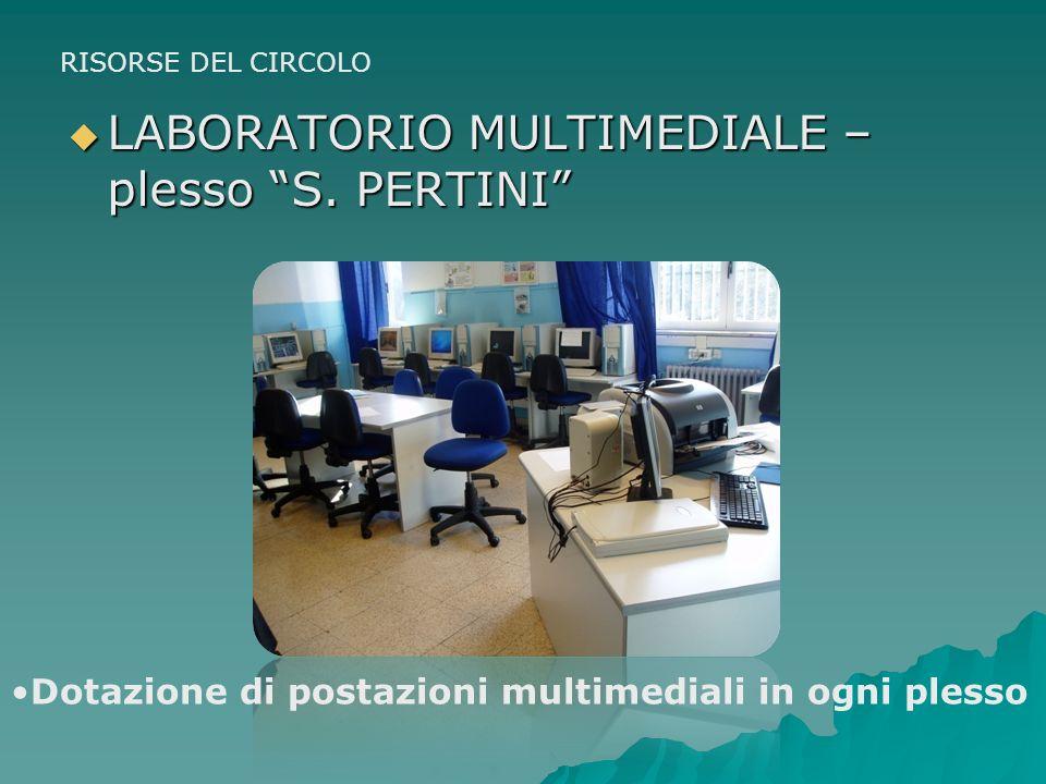 AULE MULTIFUNZIONALI per attività psicomotorie, laboratoriali, di lettura, proiezioni,… AULE MULTIFUNZIONALI per attività psicomotorie, laboratoriali,