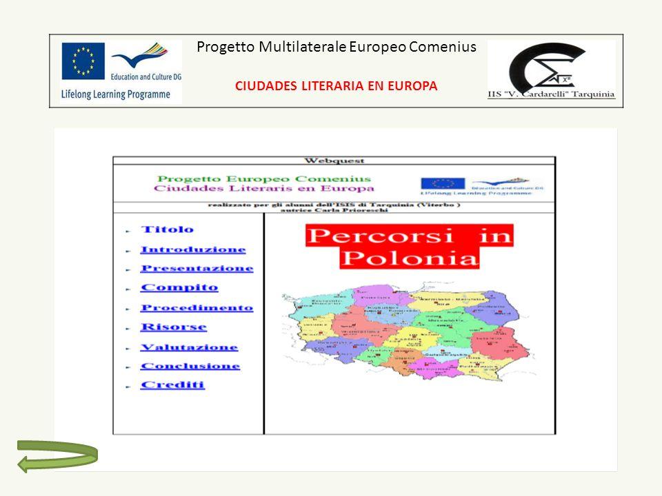 Progetto Multilaterale Europeo Comenius CIUDADES LITERARIA EN EUROPA