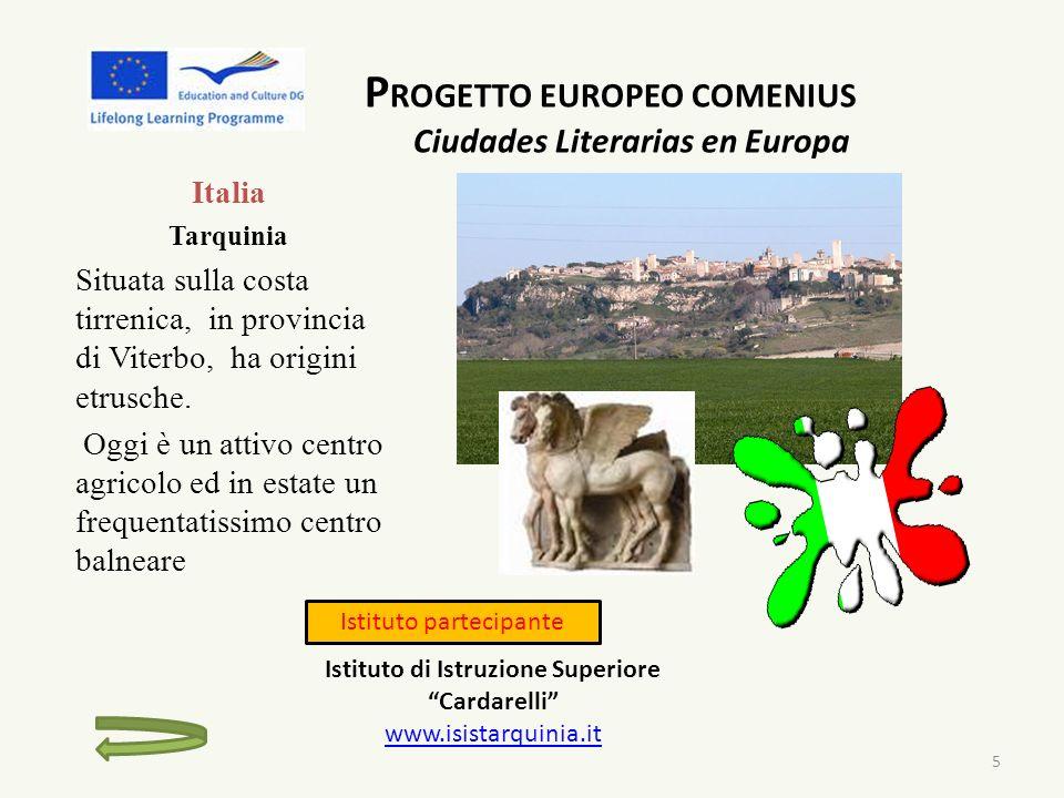 Progetto Multilaterale Europeo Comenius CIUDADES LITERARIA EN EUROPA I testi letterari Webquest