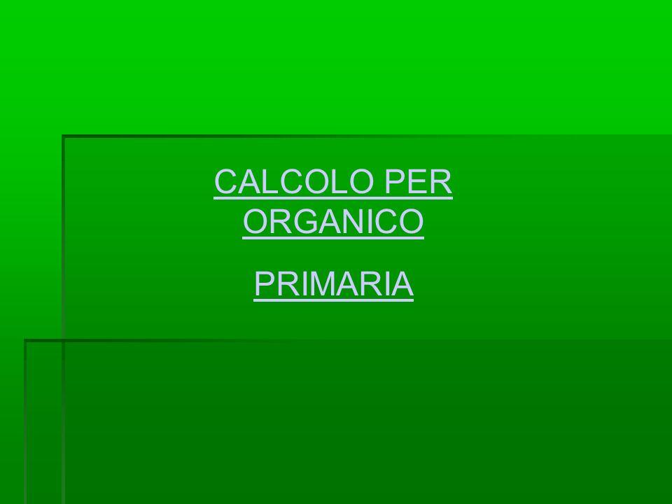 CALCOLO PER ORGANICO PRIMARIA