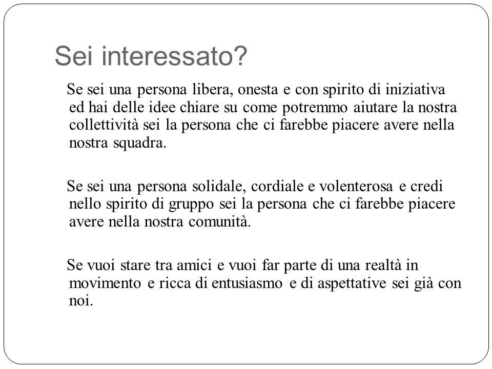 Sei interessato.