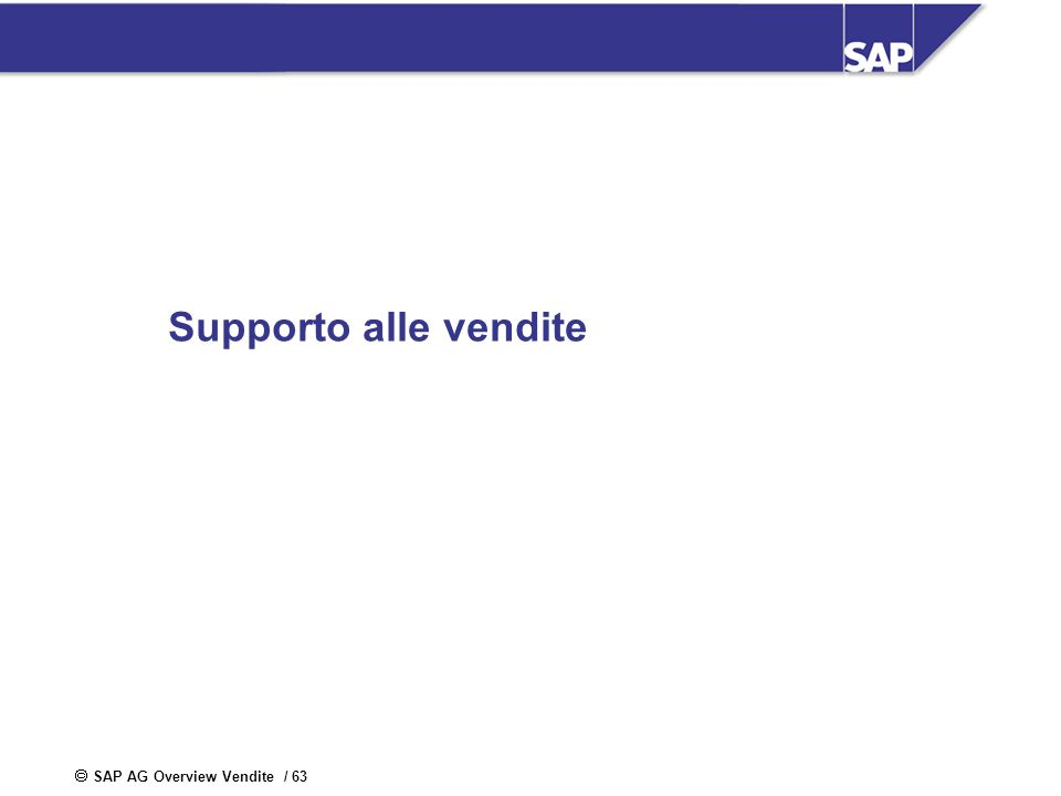 SAP AG Overview Vendite / 63 Supporto alle vendite