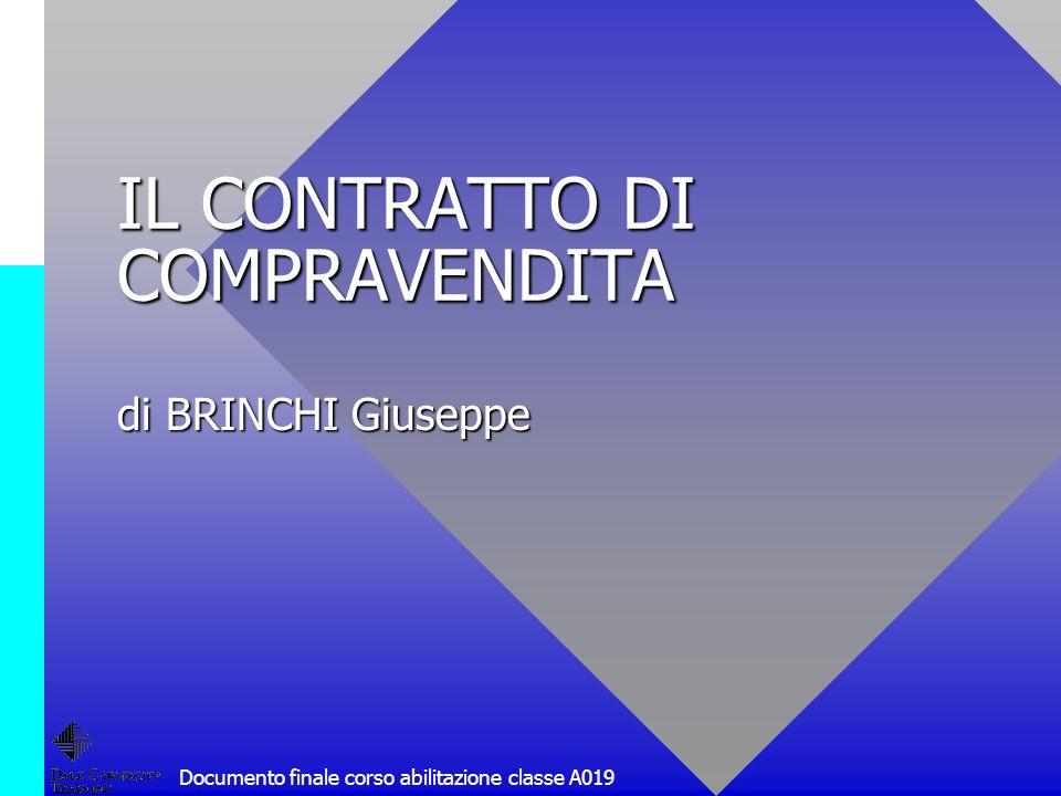 Documento finale corso abilitazione classe A019 IL CONTRATTO DI COMPRAVENDITA di BRINCHI Giuseppe