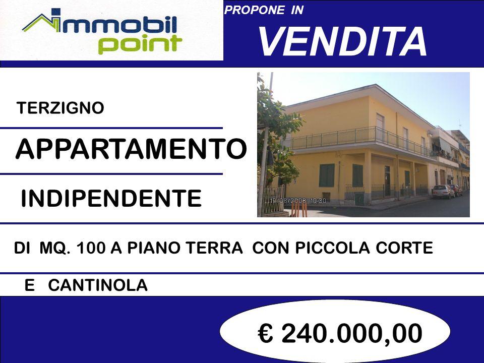 240.000,00 PROPONE IN VENDITA TERZIGNO APPARTAMENTO DI MQ.