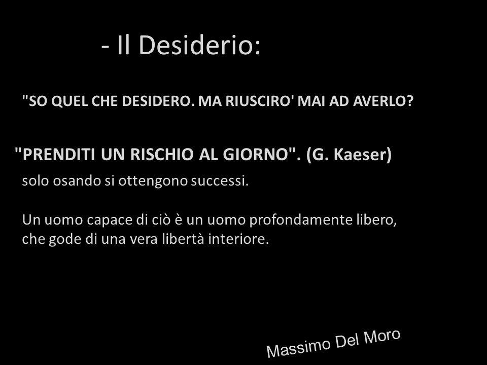 - Il Desiderio:
