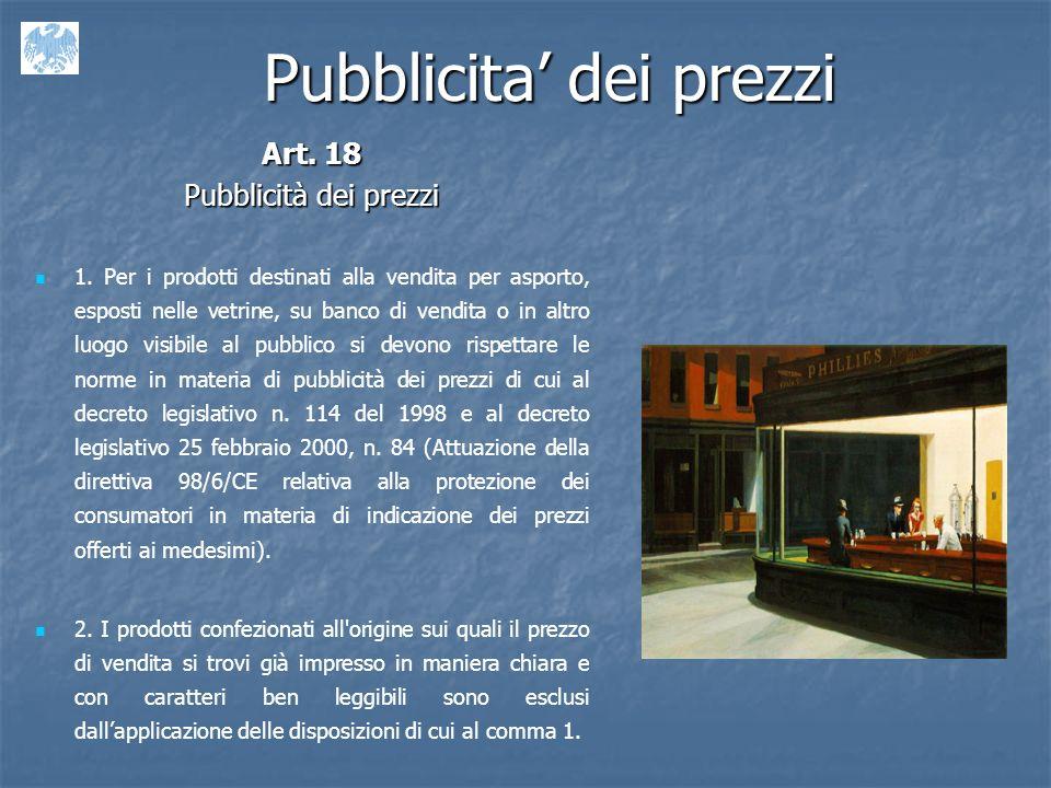 Pubblicita dei prezzi Art.18 Pubblicità dei prezzi 1.