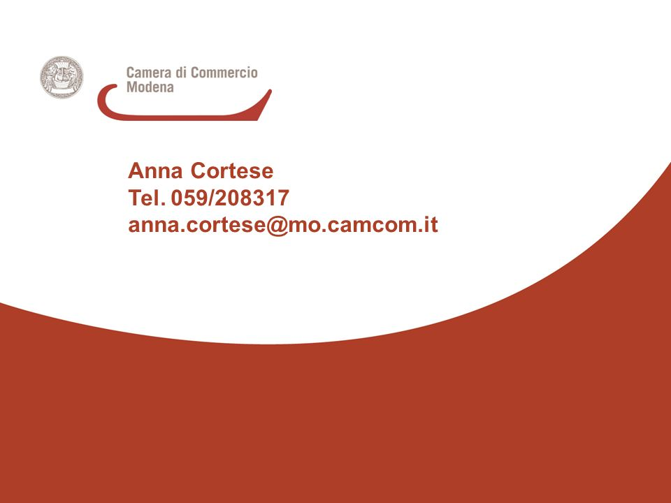 Anna Cortese Tel. 059/208317 anna.cortese@mo.camcom.it