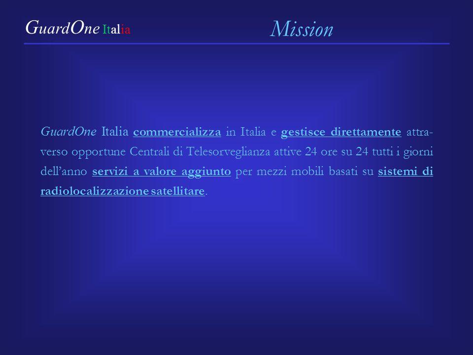 GuardOne Italia commercializza in Italia e gestisce direttamente attra- verso opportune Centrali di Telesorveglianza attive 24 ore su 24 tutti i giorni dellanno servizi a valore aggiunto per mezzi mobili basati su sistemi di radiolocalizzazione satellitare.