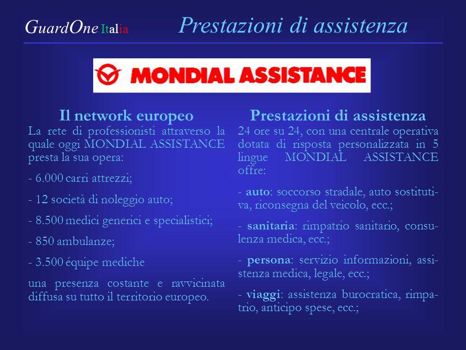 Prestazioni di assistenza 24 ore su 24, con una centrale operativa dotata di risposta personalizzata in 5 lingue MONDIAL ASSISTANCE offre: - auto: soc