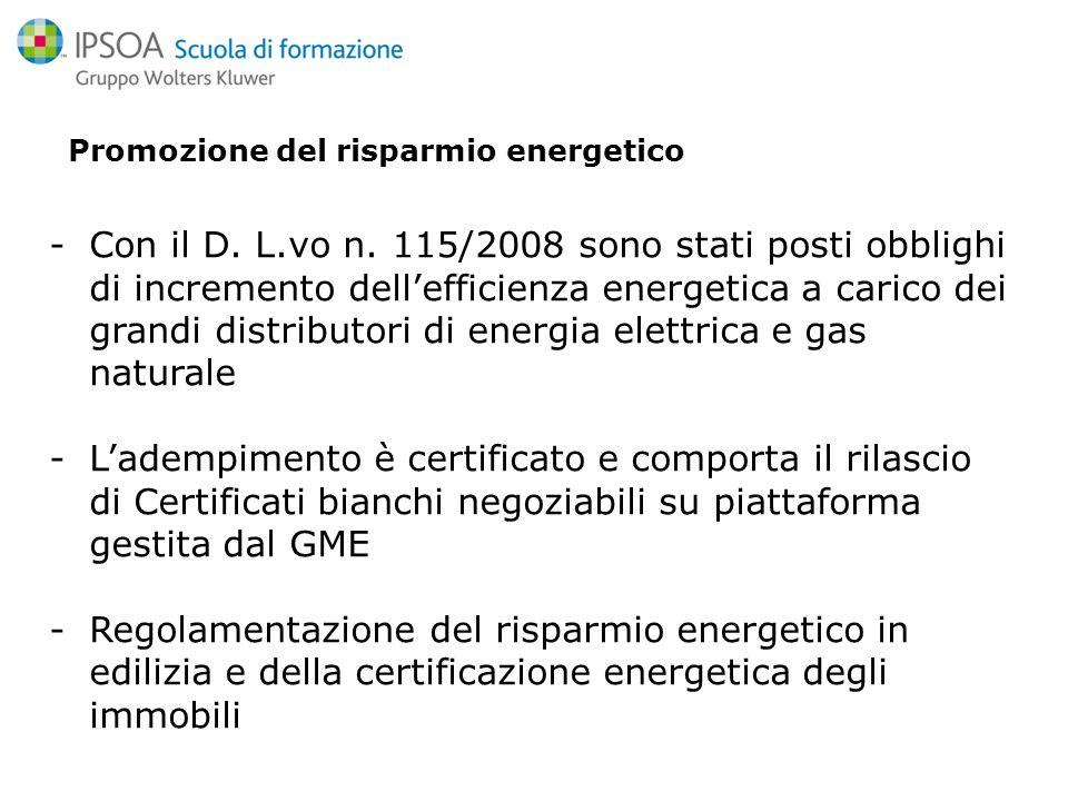 Promozione del risparmio energetico -Con il D. L.vo n.
