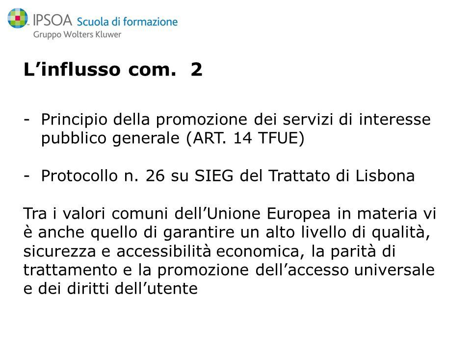 Linflusso com. 2 -Principio della promozione dei servizi di interesse pubblico generale (ART.