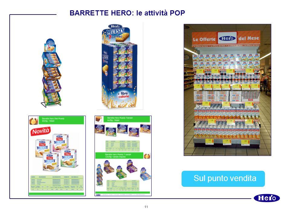 11 Sul punto vendita BARRETTE HERO: le attività POP