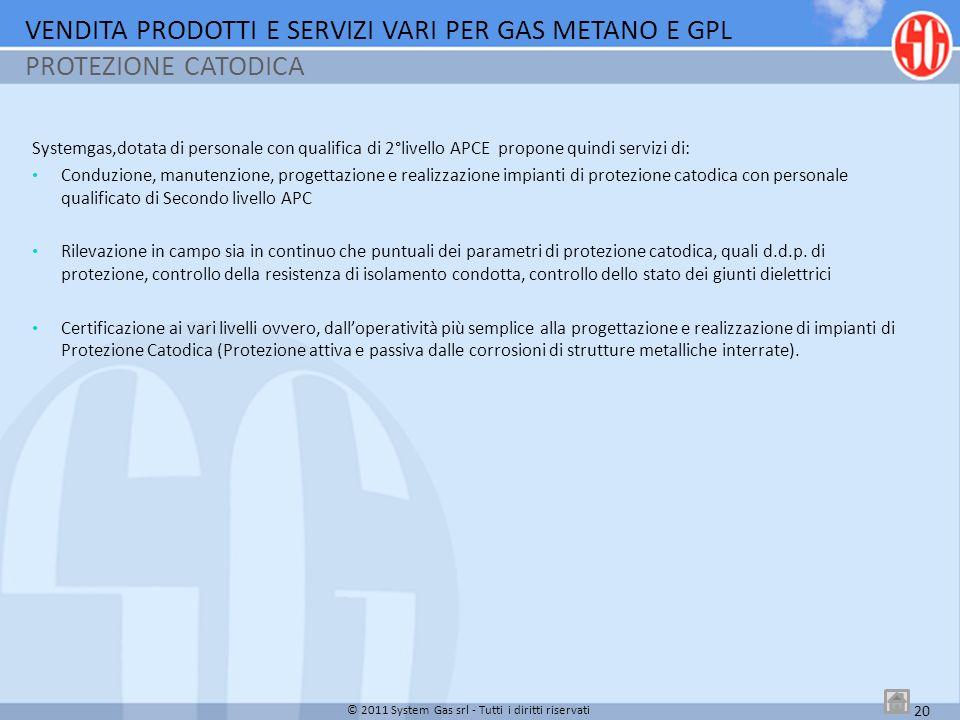 Systemgas,dotata di personale con qualifica di 2°livello APCE propone quindi servizi di: Conduzione, manutenzione, progettazione e realizzazione impia