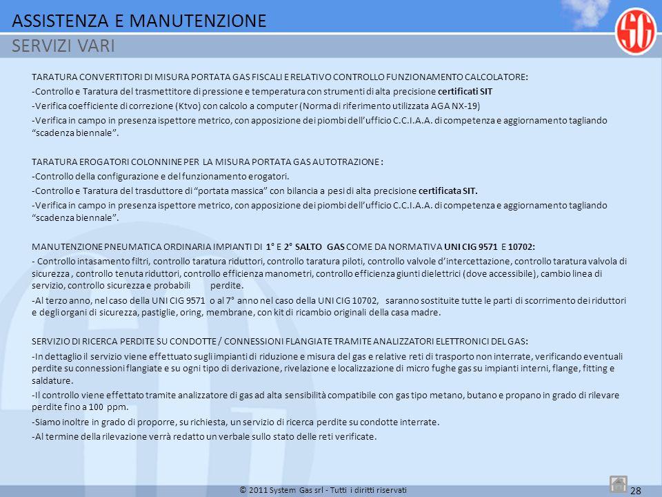 TARATURA CONVERTITORI DI MISURA PORTATA GAS FISCALI E RELATIVO CONTROLLO FUNZIONAMENTO CALCOLATORE: -Controllo e Taratura del trasmettitore di pressio