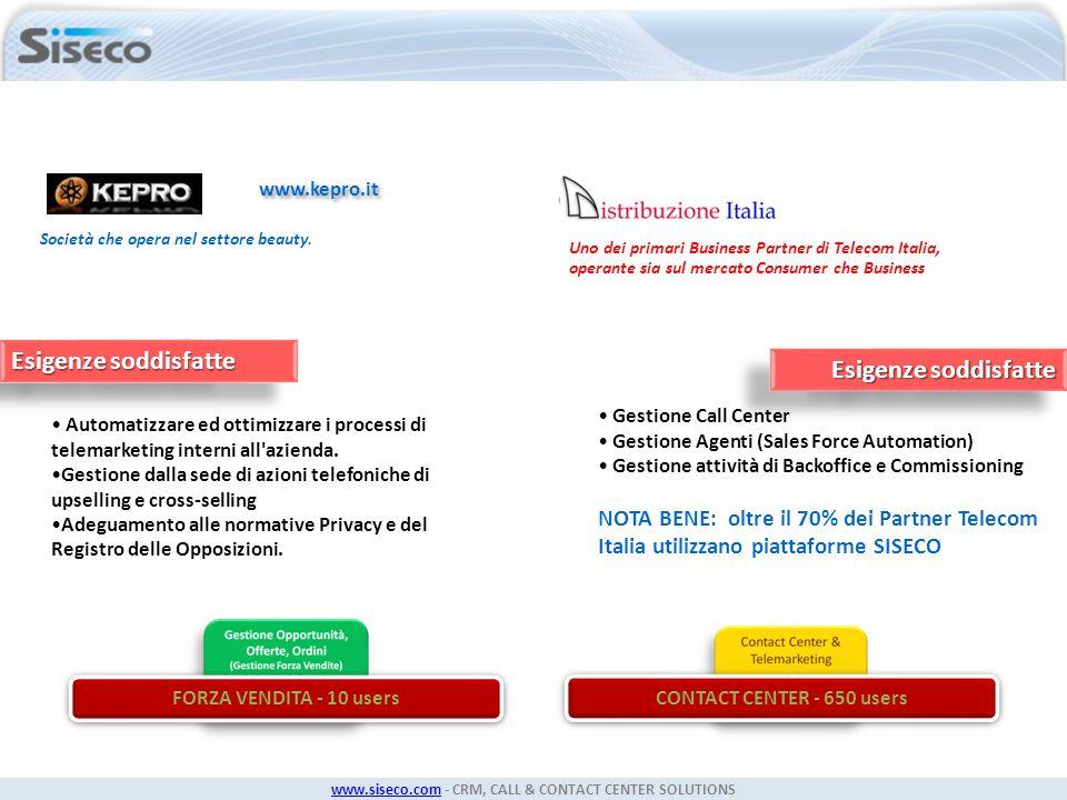 www.siseco.comwww.siseco.com - CRM, CALL & CONTACT CENTER SOLUTIONS Uno dei primari Business Partner di Telecom Italia, operante sia sul mercato Consu