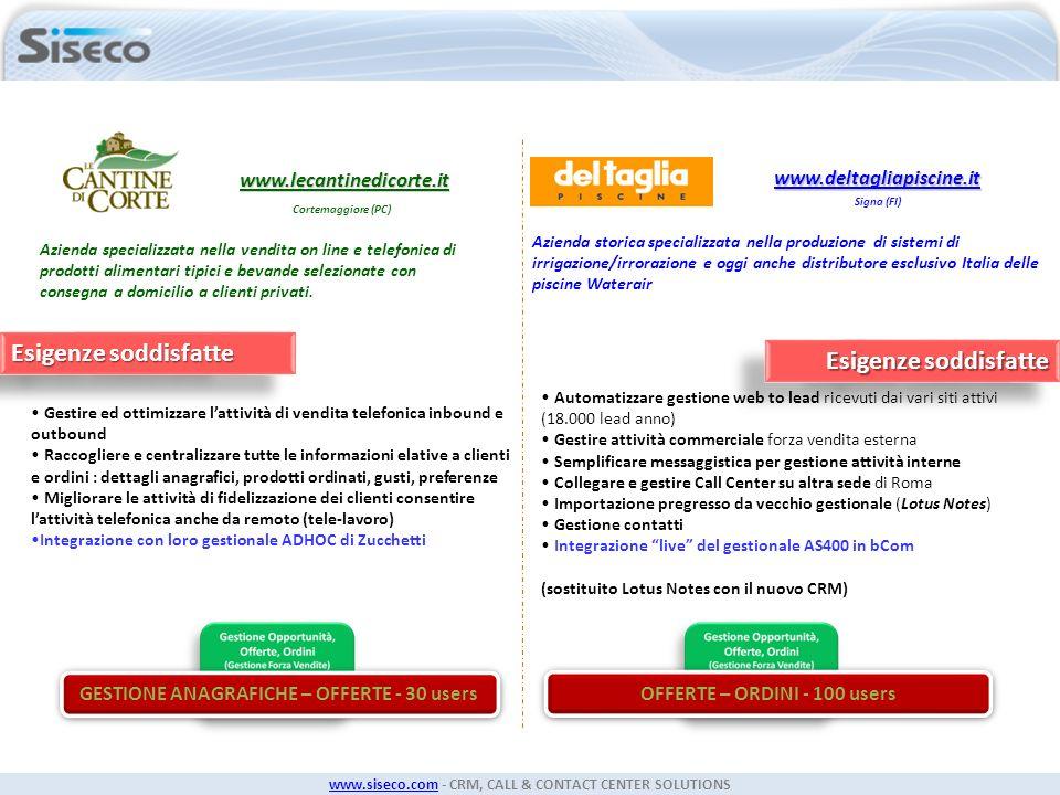 www.siseco.comwww.siseco.com - CRM, CALL & CONTACT CENTER SOLUTIONS www.deltagliapiscine.it Signa (FI) Azienda storica specializzata nella produzione