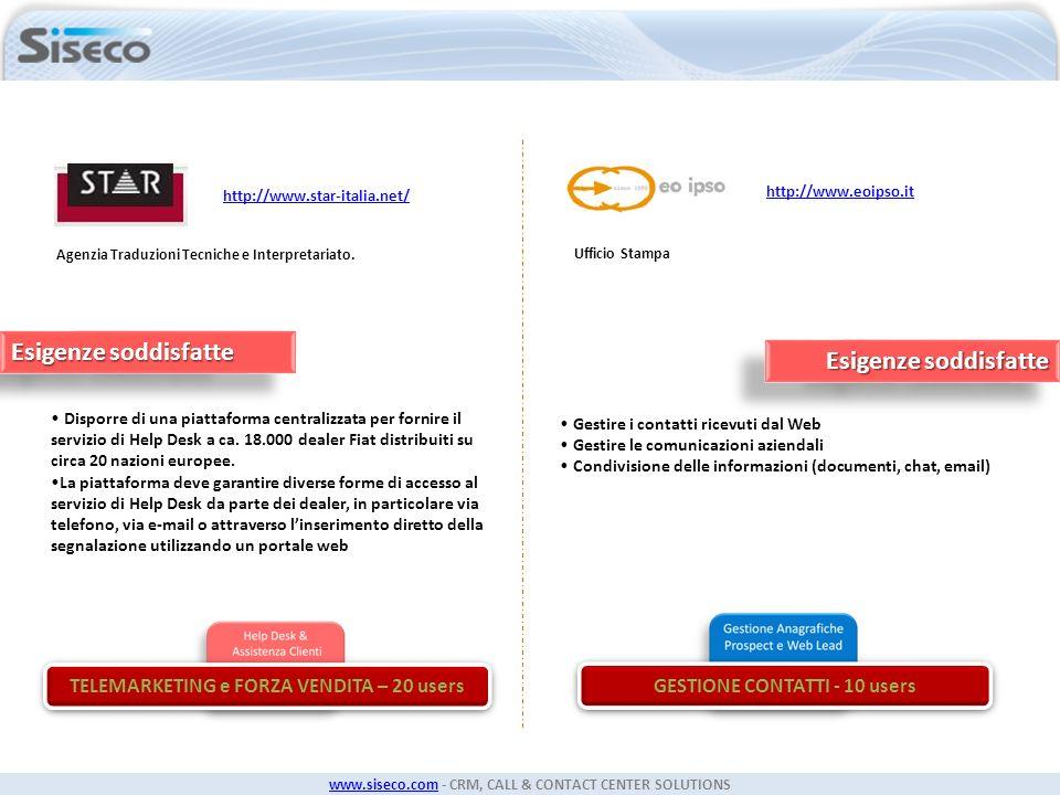 www.siseco.comwww.siseco.com - CRM, CALL & CONTACT CENTER SOLUTIONS Agenzia Traduzioni Tecniche e Interpretariato. Disporre di una piattaforma central
