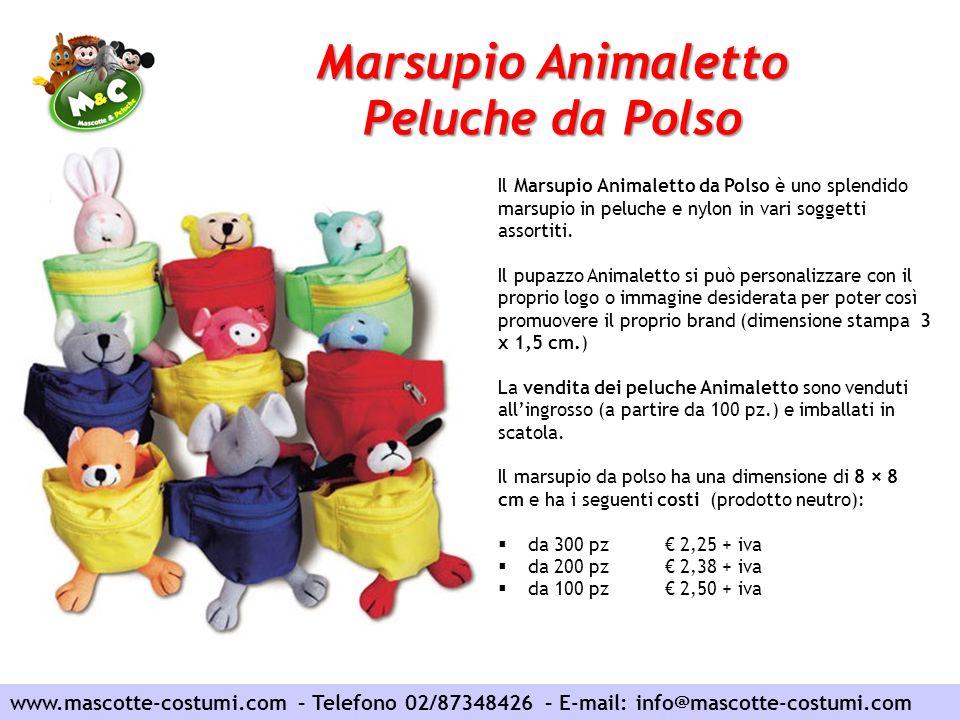 Marsupio Animaletto Peluche da Polso www.mascotte-costumi.com – Telefono 02/87348426 – E-mail: info@mascotte-costumi.com Il Marsupio Animaletto da Pol