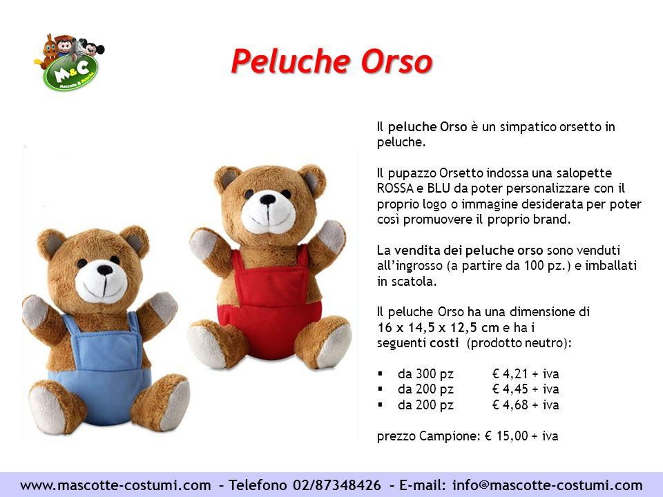 Peluche Orso www.mascotte-costumi.com – Telefono 02/87348426 – E-mail: info@mascotte-costumi.com Il peluche Orso è un simpatico orsetto in peluche. Il