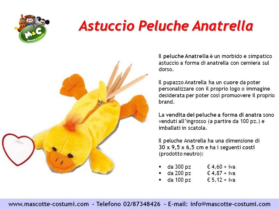 Astuccio Peluche Anatrella www.mascotte-costumi.com – Telefono 02/87348426 – E-mail: info@mascotte-costumi.com Il peluche Anatrella è un morbido e sim